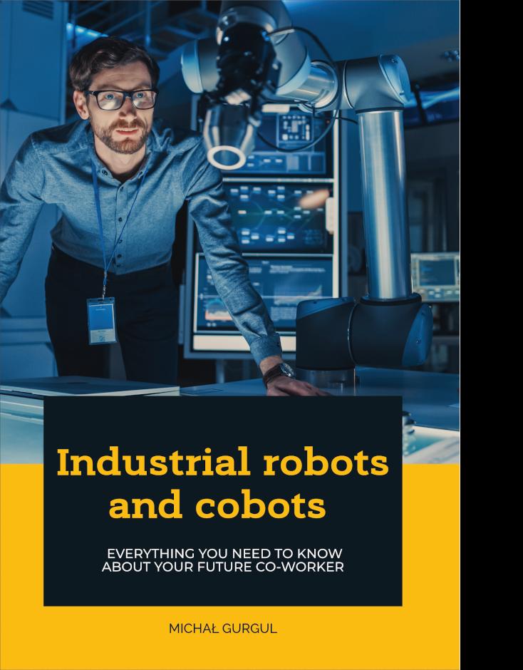 Robotics book : Industrial robots & cobots: - book, handbook, textbook
